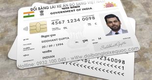 Địa chỉ nhận thủ tục cấp đổi bằng lái xe Ấn Độ sang bằng lái xe Việt Nam cấp tốc qua mạng - Hotline/ Zalo/ Viber: 0932 100 040