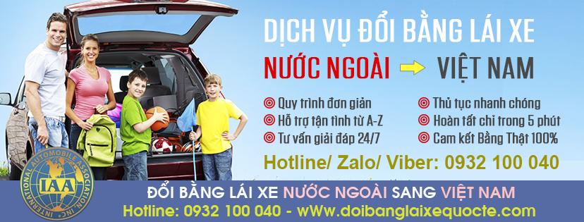 Địa chỉ nhận cấp đổi bằng lái xe nước ngoài sang Việt Nam cấp tốc qua mạng - Hotline/ Zalo/ Viber: 0932.100.040
