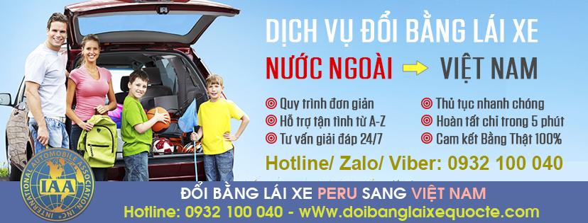 Hướng dẫn chuyển đổi bằng lái xe Peru sang bằng Việt Nam cấp tốc - Hotline/ Zalo/ Viber: 0932.100.040
